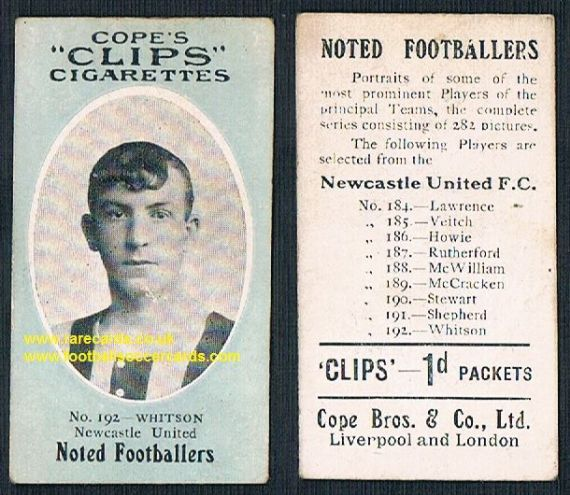 1909 Cope's Clips 2nd series Noted Footballers, 282 back, 192 Whitson Newcastle United1909 Cope's Cl
